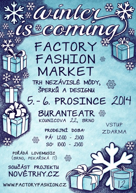 12. Factory Fashion Market - Winter is coming...